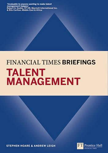 9780273736394: Talent Management: Financial Times Briefing (Financial Times Series)
