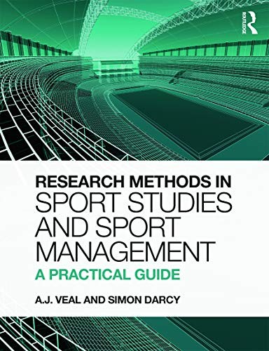 9780273736691: Research Methods in Sport Studies and Sport Management: A Practical Guide