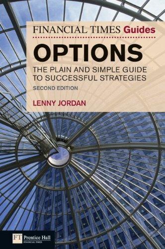 Financial Times Guide to Options: The Plain: Jordan, Lenny.