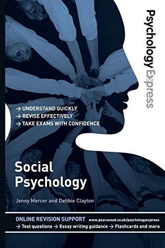 Social Psychology: Undergraduate Revision Guide. by Dominic Upton, Jenny Mercer, Debbie Clayton (...