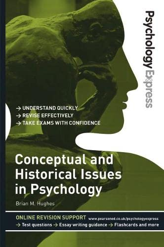 Conceptual and Historical Issues in Psychology: Hughes, Dr Brian