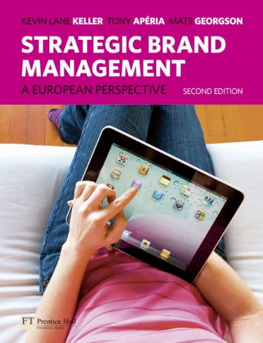 9780273737872: Strategic Brand Management: A European Perspective