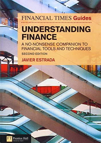 9780273738022: FT Guide to Understanding Finance: A No-Nonsense Companion to Financial Tools and Techniques (The FT Guides)