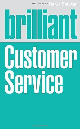 Brilliant Customer Service (Brilliant Business) (0273738070) by Stevens, Debra
