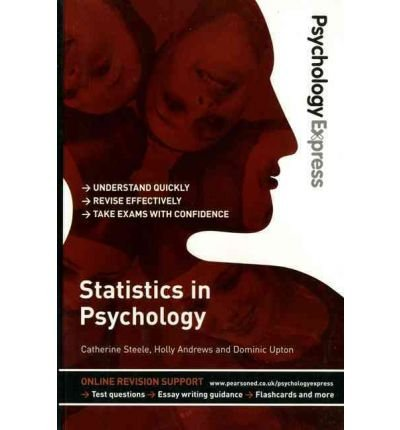 9780273738107: Psychology Express: Statistics in Psychology (Undergraduate Revision Guide)