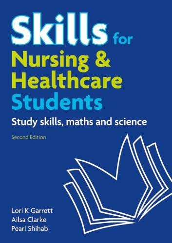 9780273738251: Skills for Nursing & Healthcare Students: Study Skills, Maths & Sciences