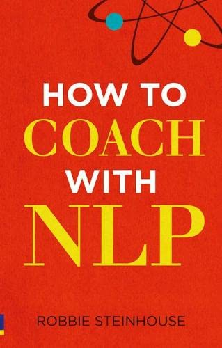 9780273738398: How to coach with NLP