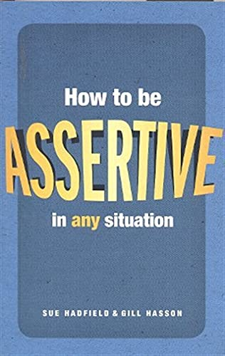 9780273738497: How to be assertive in any situation