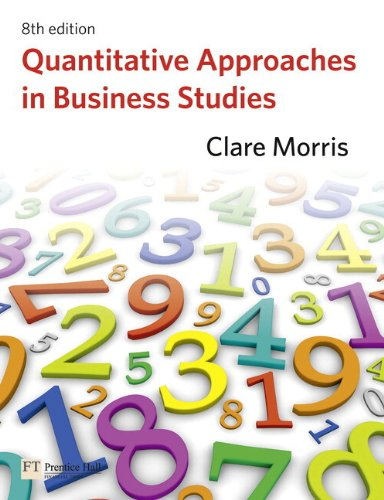 9780273738725: Quantitative Approaches in Business Studies