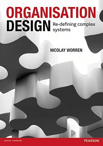 9780273738831: Organisation Design: Re-defining Complex Systems