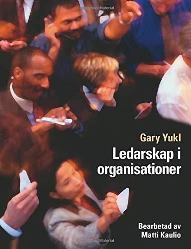 Ledarskap I Organisationer (Paperback): Matti Kaulio