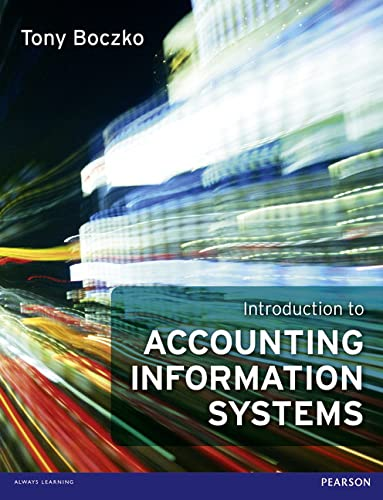 Introduction to Accounting Information Systems: Boczko, Tony