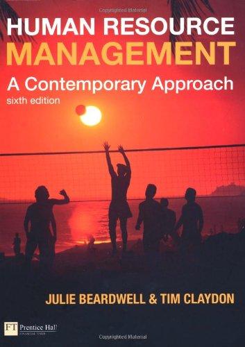 Human Resource Management: A Contemporary Approach: Julie Beardwell