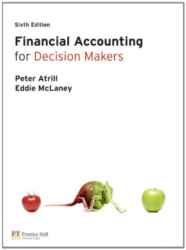 9780273740391: Financial Accounting for Decision Makers (6th Edition)