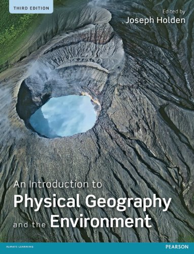 9780273740698: An Introduction to Physical Geography and the Environment (3rd Edition)