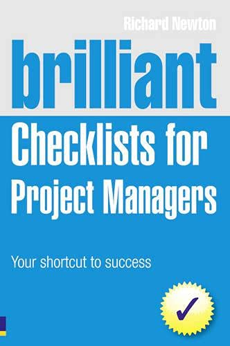 9780273740766: Brilliant Checklists for Project Managers: Your Shortcut to Success (2nd Edition) (Brilliant Business)