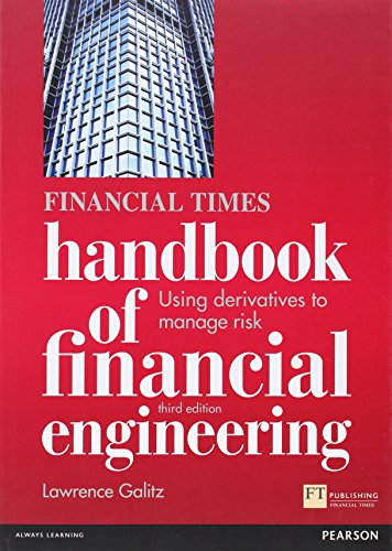 The Financial Times Handbook of Financial Engineering: Galitz, Lawrence