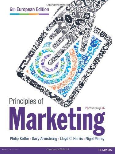 9780273742975: Principles of Marketing European Edition
