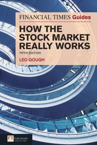 9780273743552: How the Stock Market Really Works