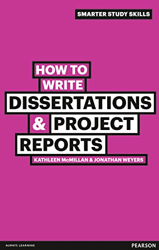 9780273743835: How to Write Dissertations & Project Reports (Smarter Study Skills)