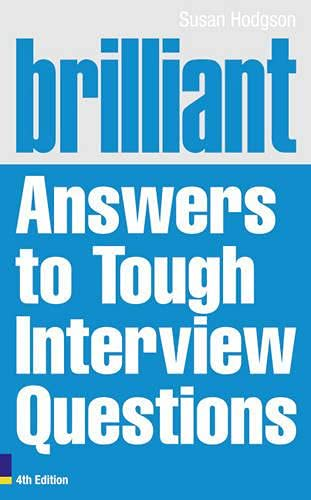 9780273743897: Brilliant Answers to Tough Interview Questions