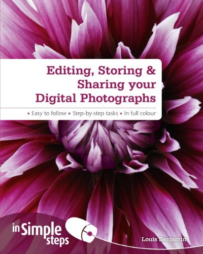 9780273744146: Editing, Storing &Sharing your Digital Photos In Simple Steps