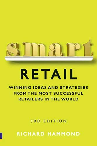 9780273744542: Smart Retail. Winning Ideas And Strategies From The Most Successful Retailers In The World