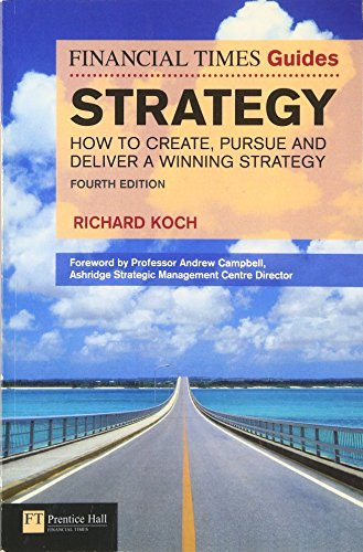 9780273745471: Strategy: How to Create, Pursue and Deliver a Winning Strategy