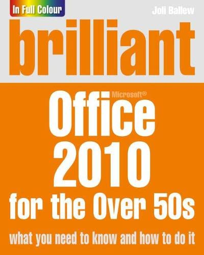 9780273745723: Brilliant Office 2010 for the Over 50s