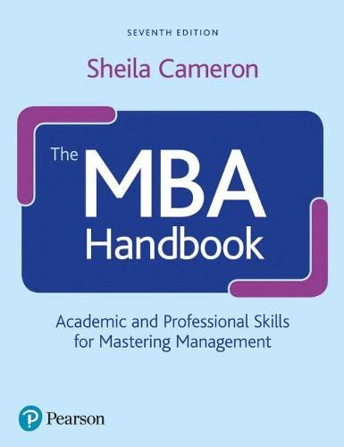 9780273749998: The MBA Handbook: Academic and Professional Skills for Mastering Management