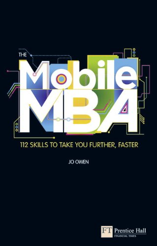 9780273750215: The Mobile MBA: 112 Skills to Take You Further, Faster