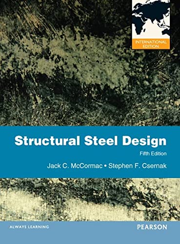 9780273751359: Structural Steel Design:International Edition
