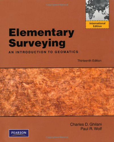 9780273751441: Elementary Surveying: An Introduction to Geomatics, 13th Edition