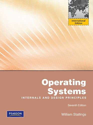 9780273751502: Operating Systems: Internals and Design Principles: International Edition