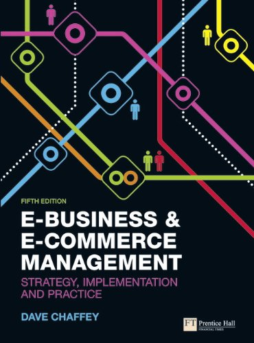 9780273752011: E-Business and E-Commerce Management:Strategy, Implementation and Practice