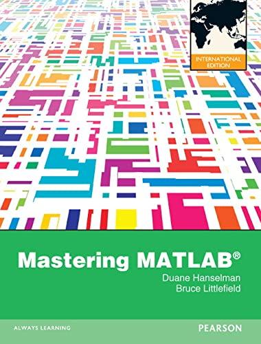 9780273752134: Mastering MATLAB 8. by Duane C. Hanselman, Bruce L. Littlefield