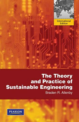 9780273752165: The Theory and Practice of Sustainable Engineering. Braden R. Allenby