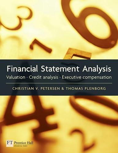 9780273752356: Financial Statement Analysis: Valuation, Credit Analysis & Executive Compensation
