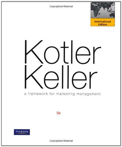 9780273752516: Kotler Keller: a Framework for Marketing (international edition) 5e 2012