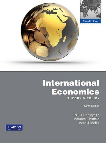 International Economics: Theory & Policy, Global Edition: Paul R. Krugman,