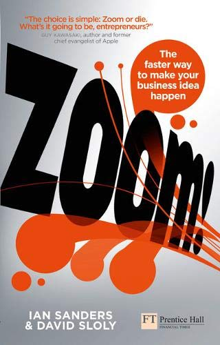 9780273755678: Zoom!: The Faster Way to Make Your Business Idea Happen