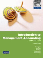9780273755821: Introduction to Management Accounting: Ch's 1-17