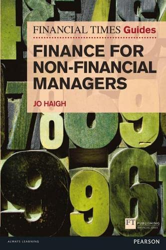 9780273756200: The Financial Times Guide to Finance for Non-Financial Managers