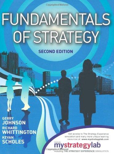9780273757337: Fundamentals of Strategy. Gerry Johnson, Richard Whittington, Kevan Scholes