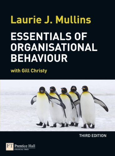Essentials of Organisational Behaviour (3rd Edition): Laurie J. Mullins