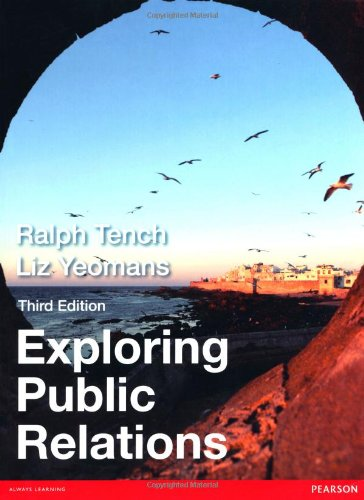 Exploing Public Relations: Tench, Ralph