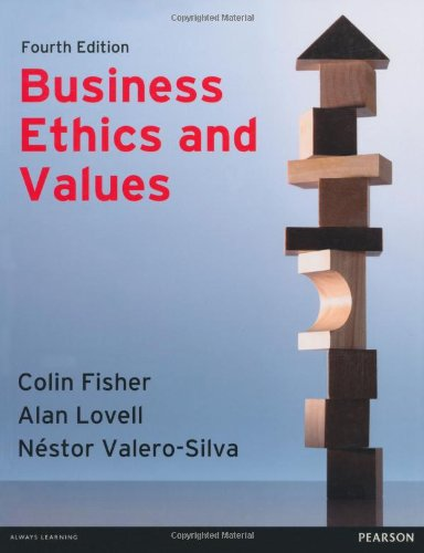 Business Ethics and Values (Paperback): Colin Fisher, Alan