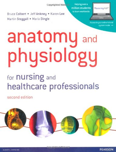 9780273758143: Anatomy and Physiology for Nursing and Healthcare Professionals with MasteringA&P Student Access Card