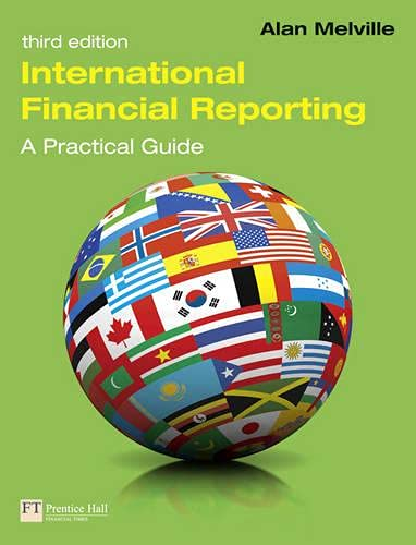 9780273758150: International Financial Reporting: A Practical Guide (3rd Edition)