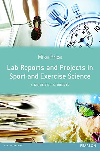 9780273758402: Lab Reports and Projects in Sport and Exercise Science